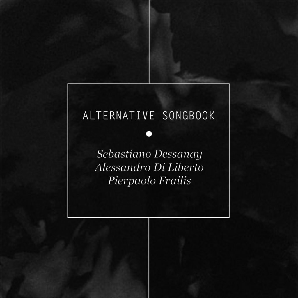 Alternative Songbook EP Sebastiano Dessanay