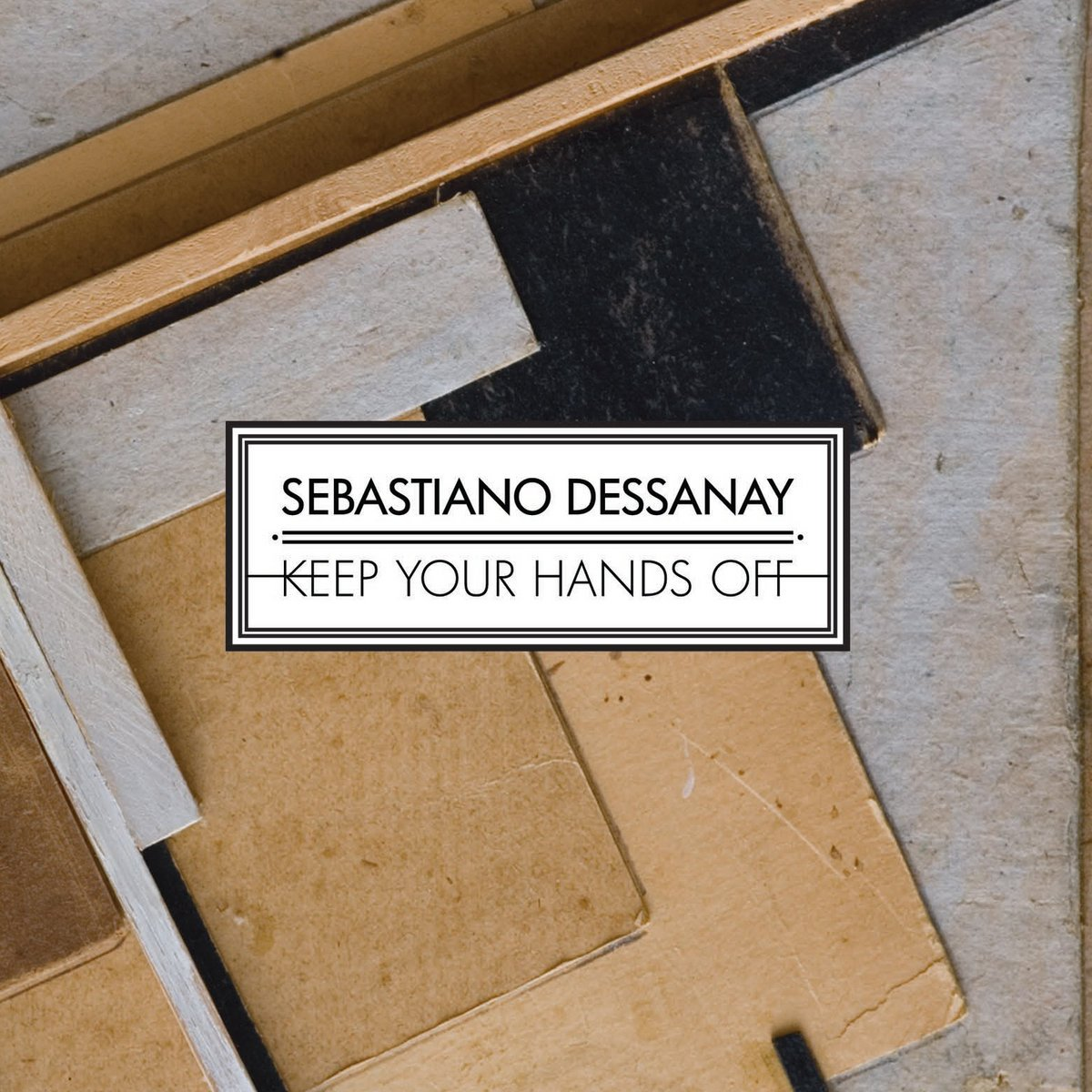 Keep Your Hands Off Sebastiano Dessanay