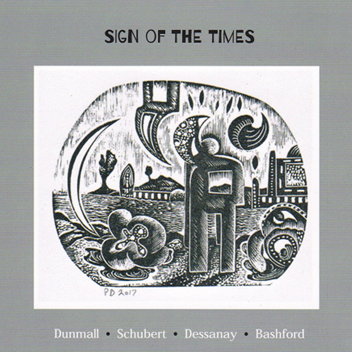 Sign of the Times, Dunmall, Schubert, Dessanay, Bashford